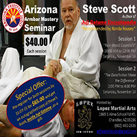 Special Event: Steve Scott Armbar Seminar, Saturday, Nov. 14th