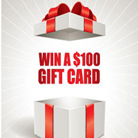 This Month: WIN a $100 Gift Card!