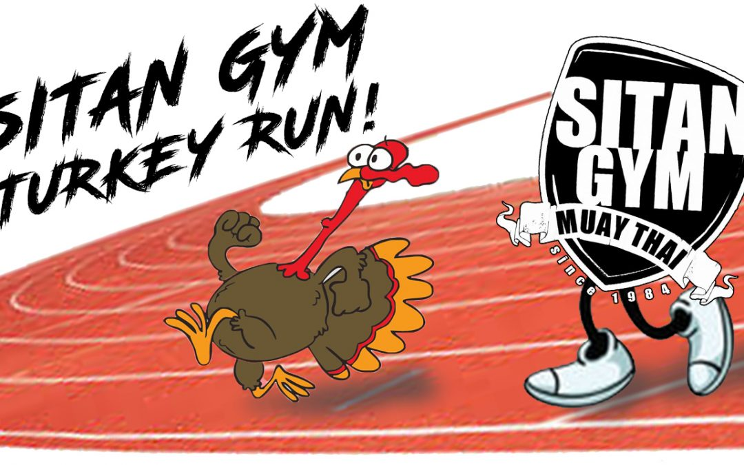 Sitan Gym's Annual Turkey Run!